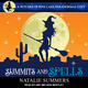Summits and Spells - Natalie Summers