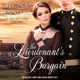 The Lieutenant's Bargain - Regina Jennings