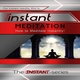 Instant Meditation - The INSTANT-Series