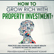 How to Grow Rich with Property Investment? - Praveen Kumar, Prashant Kumar