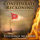 Confederate Reckoning - Stephanie McCurry