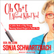 Oh Sh*t, I Almost Killed You! - Sonja Schwartzbach