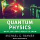 Quantum Physics: What Everyone Needs to Know - Michael G. Raymer