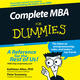 Complete MBA For Dummies - Kathleen Allen (PhD), Peter Economy