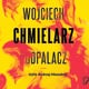 Podpalacz - Wojciech Chmielarz