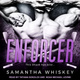 Enforcer - Samantha Whiskey