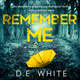 Remember Me - D. E. White