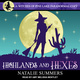 Highlands and Hexes - Natalie Summers