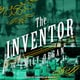 The Inventor - Emily Organ