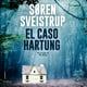 El caso Hartung - Søren Sveistrup