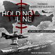 Holding the Line: The Naval Air Campaign In Korea - Thomas McKelvey Cleaver