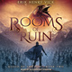 Rooms of Ruin - Erik Henry Vick