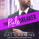 The Rule Breaker - Cat Carmine