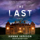 The Last: A Novel - Hanna Jameson