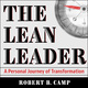 The Lean Leader - Robert B. Camp