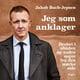 Jeg som anklager - Stine Bolther, Jakob Buch-Jepsen