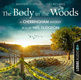 The Body in the Woods: A Cherringham Mystery - Matthew Costello, Neil Richards