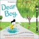 Dear Boy - Paris Rosenthal, Jason B. Rosenthal