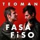 Fasa Fiso - Teoman