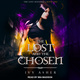 The Lost and the Chosen - Ivy Asher