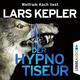 Der Hypnotiseur - Lars Kepler