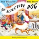 The Detective Dog - Julia Donaldson
