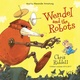 Wendel and the Robots - Chris Riddell