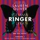 Ringer, Version 1: Replica, Book 2. Told in Alternating Chapters - Lauren Oliver