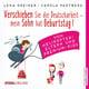 Verschieben Sie die Deutscharbeit, mein Sohn hat Geburtstag!: Von Helikopter-Eltern und Premium-Kids - Lena Greiner, Carola Padtberg-Kruse