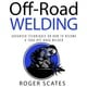 Off-Road Welding - Roger Scates