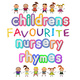 Children's Favourite Nursery Rhymes - Traditional