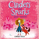Cinders and Sparks: Magic at Midnight - Lindsey Kelk