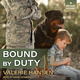 Bound by Duty - Valerie Hansen