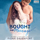 Bought for Marriage - Fiona Davenport