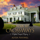 Murder at Crossways - Alyssa Maxwell