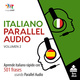 Italiano Parallel Audio – Aprende italiano rápido con 501 frases usando Parallel Audio - Volumen 2 - Lingo Jump