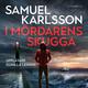 I mördarens skugga - Samuel Karlsson