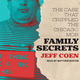 Family Secrets: The Case That Crippled the Chicago Mob - Jeff Coen