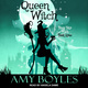 Queen Witch - Amy Boyles
