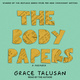 The Body Papers - Grace Talusan