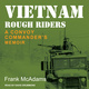 Vietnam Rough Riders - Frank McAdams