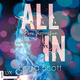 All In - Band 2: Zwei Versprechen - Emma Scott