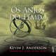 Os Anjos do Tempo - Kevin J. Anderson, Neil Peart