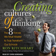 Creating Cultures of Thinking: The 8 Forces We Must Master to Truly Transform Our Schools - Ron Ritchhart