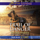 Trail of Danger - Valerie Hansen