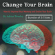 Change Your Brain: How to Improve Your Memory and Evolve Your Brain - Adrian Tweeley