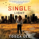 A Single Light - Tosca Lee