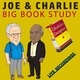 Joe & Charlie: Big Book Study – Live Recordings - Anonymous
