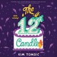 The 12th Candle - Kim Tomsic