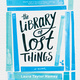 The Library of Lost Things - Laura Taylor Namey